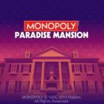 Monopoly Casino Paradise Mansion Best Online Casino