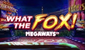 Play What the Fox Megaways Game at Grosvenor 2021 online in the UK