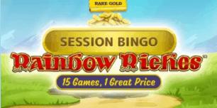 Rainbow Riches Session Bingo
