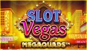 Slot Vegas Megaquads 2021