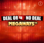 Deal or No Deal Megaways at William Hill Casino, visit William Hill Vegas
