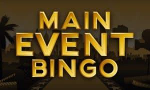 Main Event Bingo at Mecca online Bingo review 2021 E-Vegas.com The home of online casino.