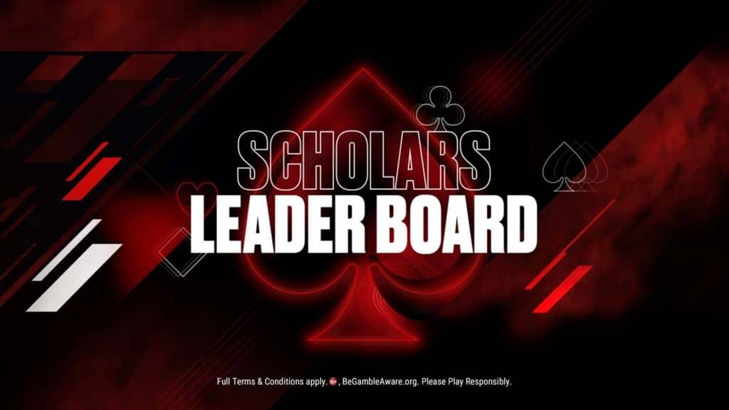 Pokerstars Schollar Leaderboard for seasoned players with experience in online Poker
